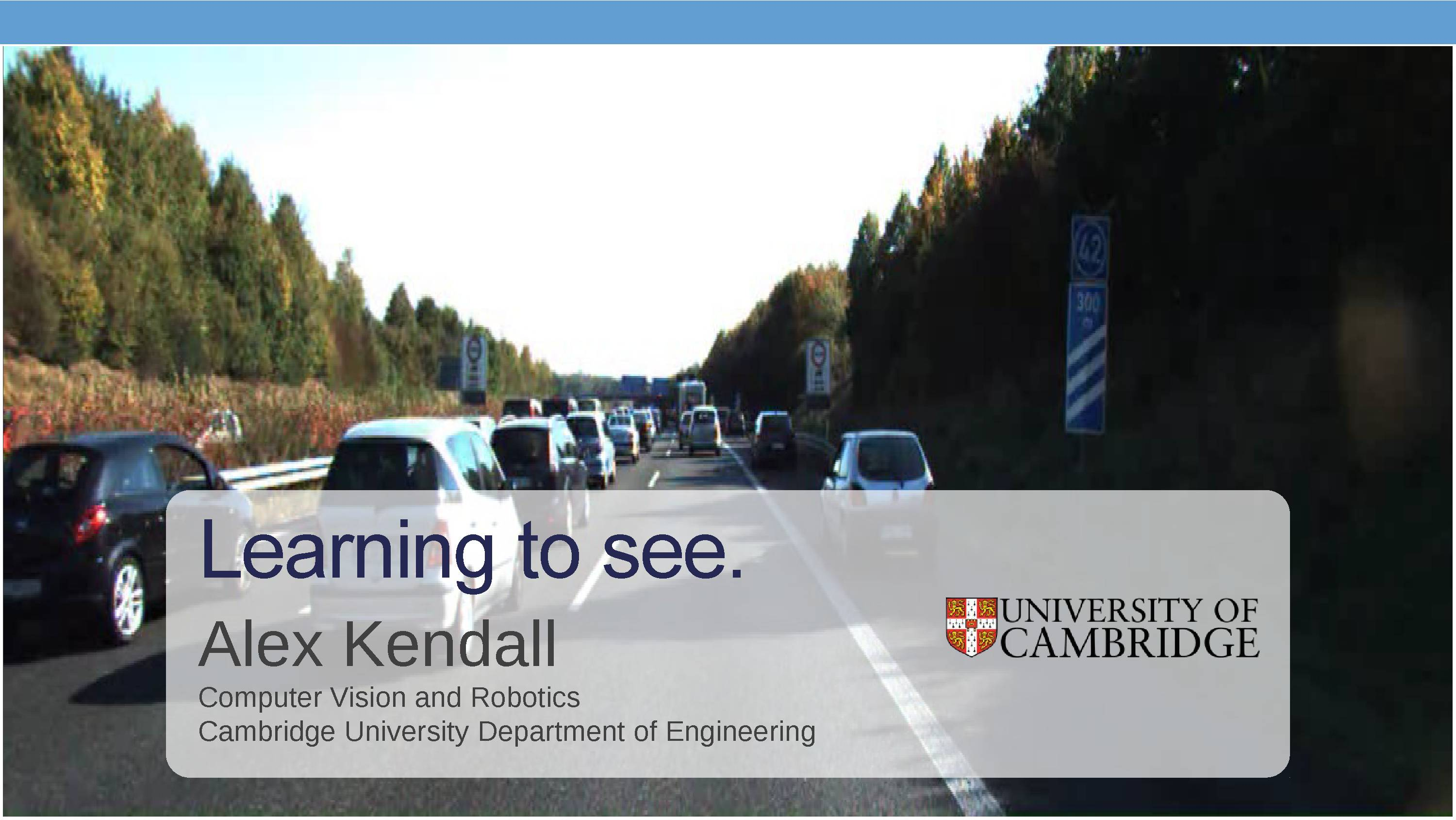 Alex Kendall: Learning to See