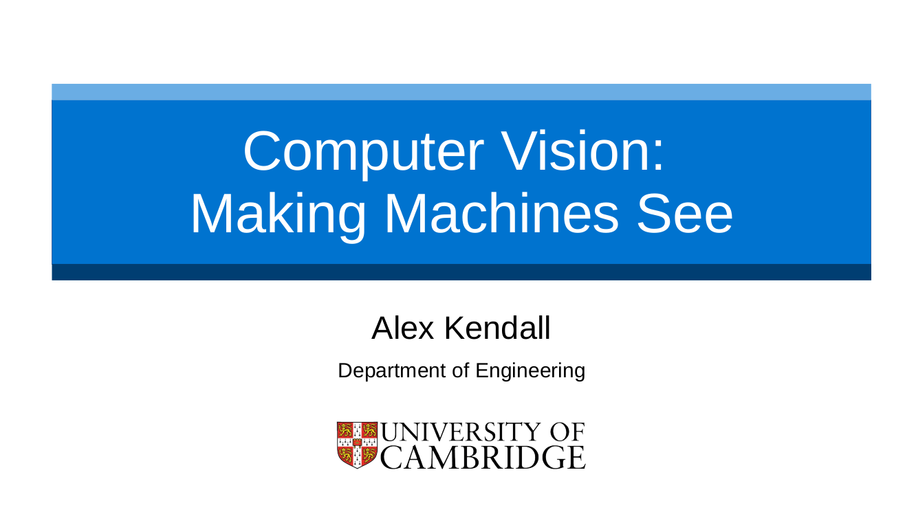 Alex Kendall: Stephen Perse Foundation, 'Computer Vision: Making Machines See'
